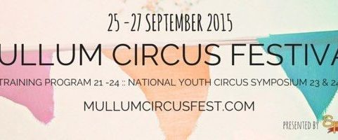 Roll Up! Roll Up! The Mullumbimby Circus Festival is coming to town